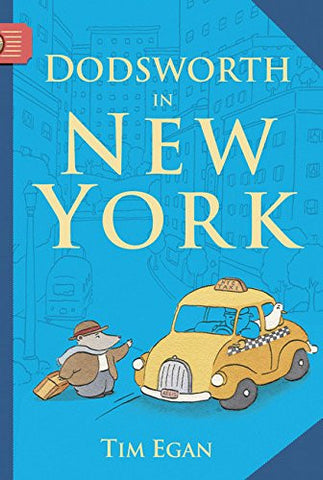 Dodsworth in New York (A Dodsworth Book)