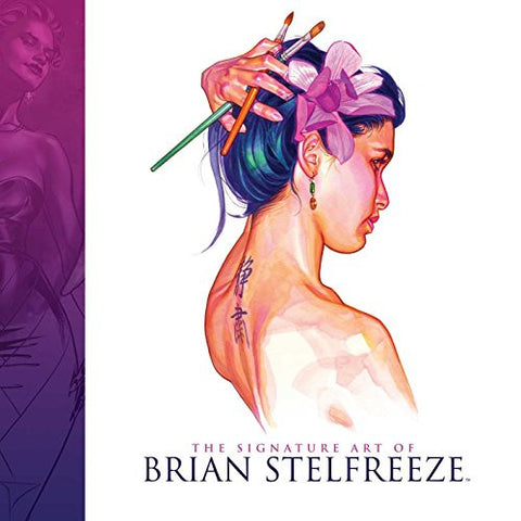 The Signature Art Of Brian Stelfreeze