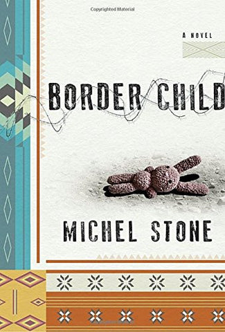 Border Child: A Novel