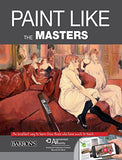 Paint Like The Masters: An excellent way to learn from those who have much to teach