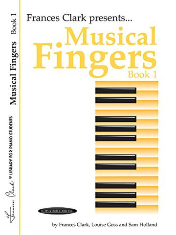 Musical Fingers, Bk 1 (Frances Clark Library for Piano Students)
