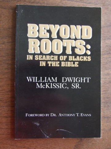 Beyond Roots: In Search of Blacks in the Bible
