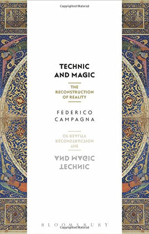 Technic and Magic: The Reconstruction of Reality