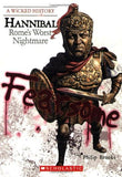 Hannibal: Rome's Worst Nightmare (Wicked History)