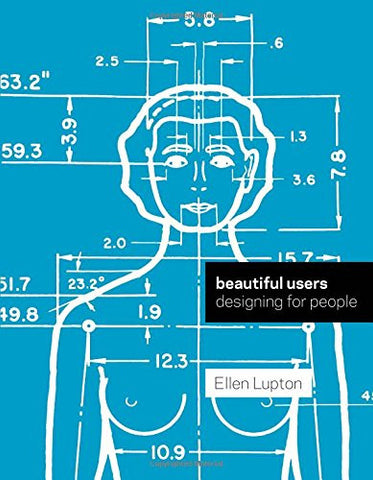 Beautiful Users: Designing for People