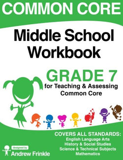 Common Core Middle School Workbook Grade 7 (Middle School Common Core Workbooks) (Volume 2)