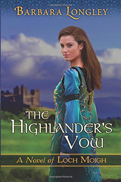 The Highlander's Vow (The Novels of Loch Moigh)