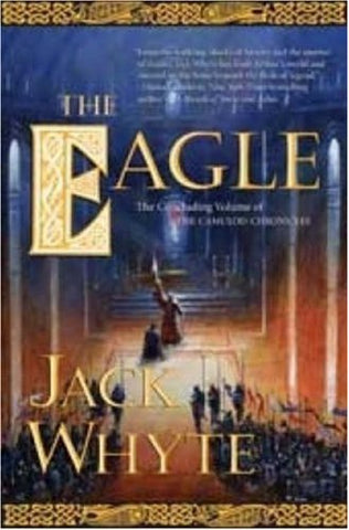 The Eagle (The Camulod Chronicles, Book 9)