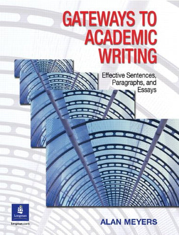 Gateways to Academic Writing: Effective Sentences, Paragraphs, and Essays
