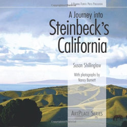 A Journey into Steinbeck's California (ArtPlace series)
