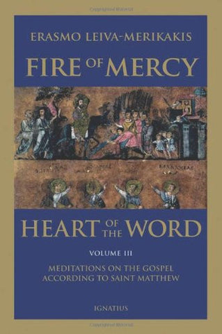 Fire of Mercy, Heart of the Word - Vol. 3