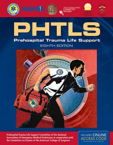 PHTLS: Prehospital Trauma Life Support, 8th Edition