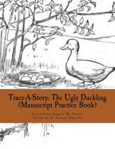 Trace-A-Story: The Ugly Duckling (Manuscript Practice Book)