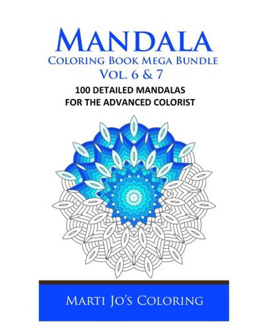 Mandala Coloring Book Mega Bundle Vol. 6 & 7: 100 Detailed Mandala Patterns