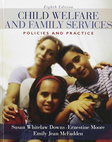 Child Welfare: Policies and Practices