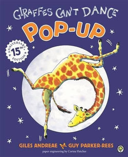 Giraffes Can't Dance: Pop-Up- 15th Anniversary Edition
