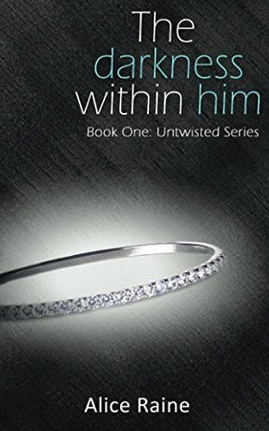 The Darkness within Him (Untwisted series) (Volume 1)