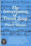 The Interpretation of French Song (Norton Library)