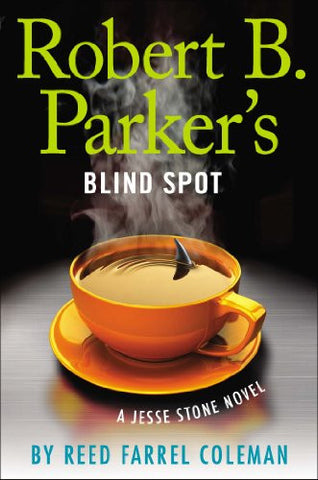 Robert B. Parker's Blind Spot (A Jesse Stone Novel)
