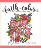 Faith in Color: An Adult Coloring Book, Premium Edition (Christian Coloring, Journaling, Lettering and Illustrated Worship)