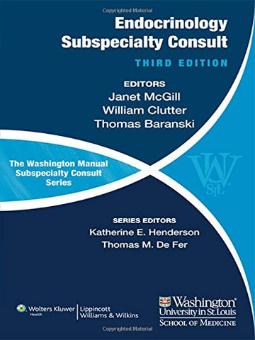 The Washington Manual of Endocrinology Subspecialty Consult (Washington Manual Subspecialty Consult Series)