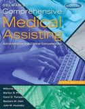 Delmar's Comprehensive Medical Assisting: Administrative and Clinical Competencies (with Premium Website Printed Access Card and Medical Off