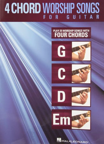 4-Chord Worship Songs For Guitar (G-C-D-Em)