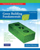 Green Building Fundamentals: (2nd Edition)