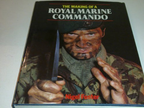 The Making of a Royal Marine Commando