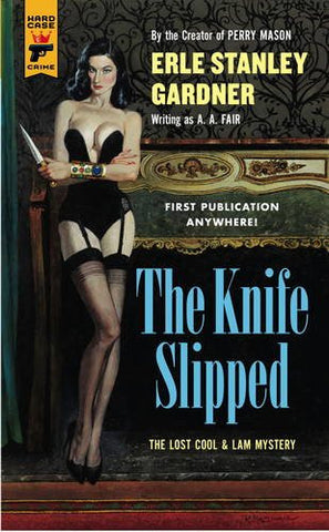 The Knife Slipped (Hard Case Crime)