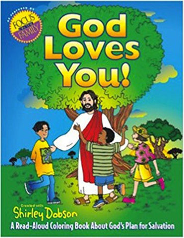 God Loves You!: A Read-Aloud Coloring Book about God's Plan for Salvation (Coloring Books)
