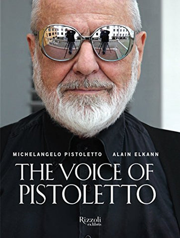 The Voice of Pistoletto