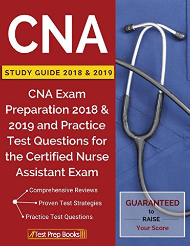 CNA Study Guide 2018 & 2019: CNA Exam Preparation 2018 & 2019 and Practice Test