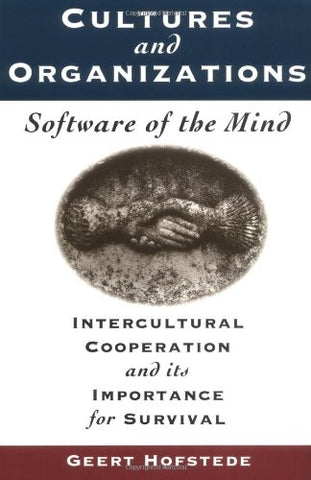 Cultures and Organizations, Software of the Mind: Intercultural Cooperation and its Importance for Survival