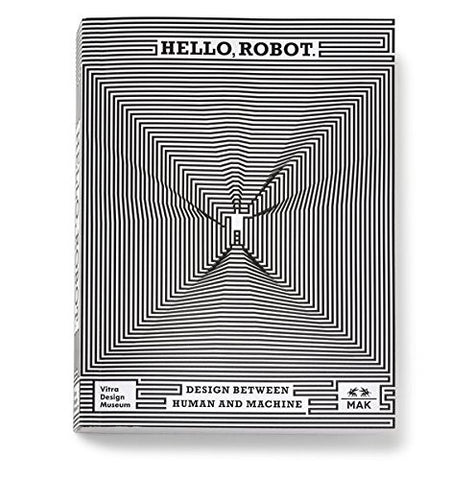 Hello, Robot.: Design between Human and Machine