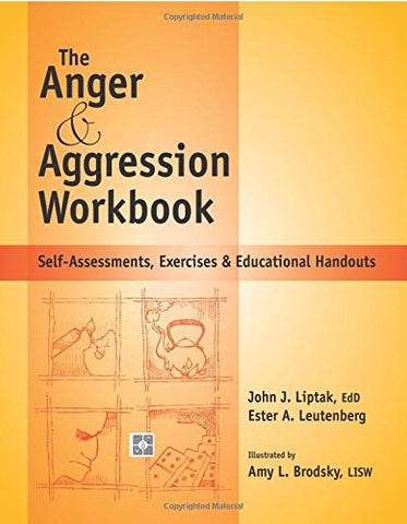 The Anger & Aggression Workbook - Reproducible Self-Assessments, Exercises & Educational Handouts (Spiral-Bound)