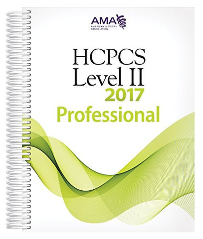 HCPCS 2017 Level II, Professional Edition (HCPCS - LEVEL II CODES (AMA VERSION)) (Hcpcs Level II (American Medical Assn))