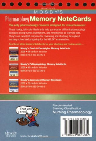 Mosby's Pharmacology Memory NoteCards: Visual, Mnemonic, and Memory Aids for Nurses, 2e