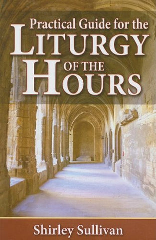 Practical Guide for the Liturgy of the Hours