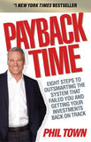 Payback Time: Eight Steps to Outsmarting the System That Failed You and Getting Your Investments Back on Track