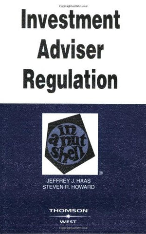 Investment Adviser Regulation in a Nutshell