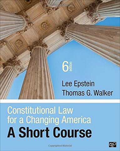 Constitutional Law for a Changing America; A Short Course