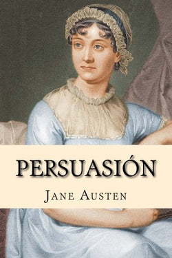 Persuasion (Espanol) (Spanish Edition)