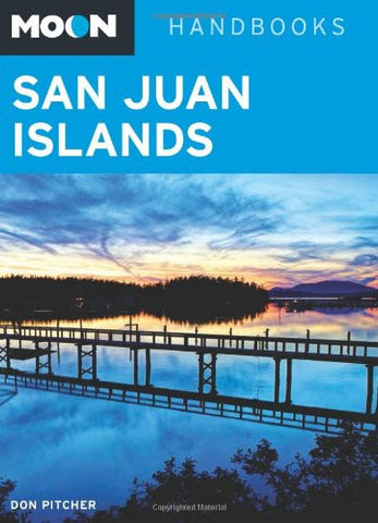Moon San Juan Islands (Moon Handbooks)