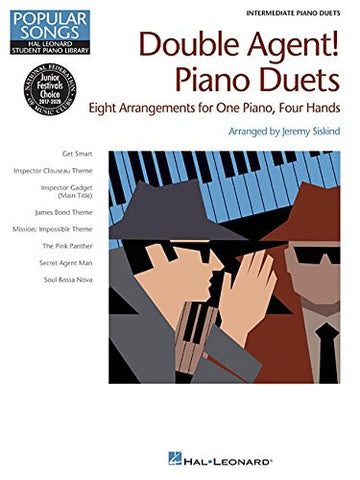 Double Agent! Piano Duets: Hal Leonard Student Piano Library Popular Songs Series Intermediate 1 Piano, 4 Hands (Popular Songs, Hal Leonard