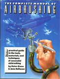 The Complete Manual of Airbrushing