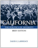 California: Politics Of Diversity, Brief (with InfoTrac)