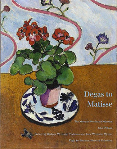 Degas to Matisse: The Maurice Wertheim Collection