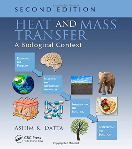 Heat and Mass Transfer: A Biological Context, Second Edition