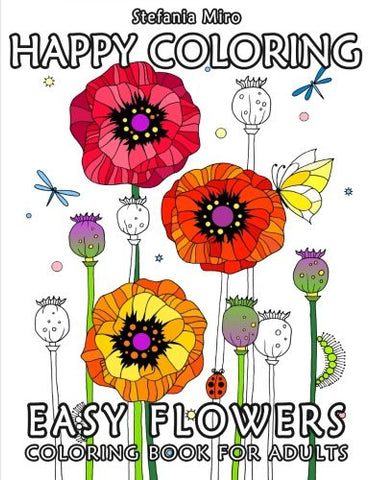 Happy Coloring: Easy Flowers - Coloring Book for Adults